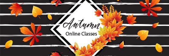 Autumn Online Classes